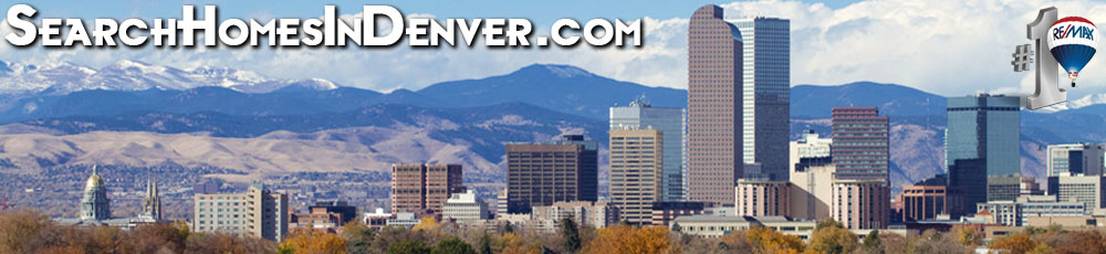 "REMAX, Colorado Relocation, Denver Real Estate, Denver Homes for Sale & Denver Relocation - Arvada, Boulder, Brighton, Broomfield, Denver, Golden, ""lo-do"", Highlands Ranch, Lakewood, Littleton, Louisville, Parker, Thornton, Westminster"